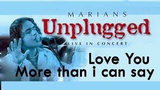 I love You More Than I Can Say - MARIANS Unplugged (DVD Video) Thumbnail