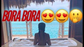 Bora Bora Vlog 2018 #trippinwithtarte