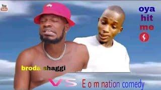 Broda shaggi Comedy vs e o m Nation Comedy
