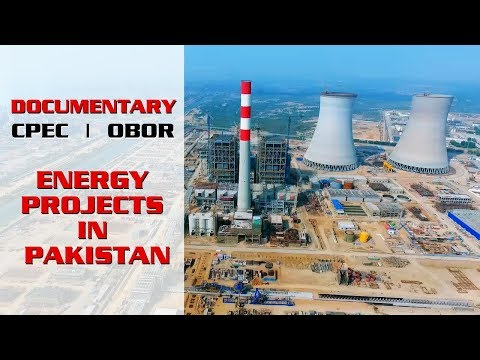 Energy Projects in Pakistan | Documentary | CPEC | OBOR | Economic Corridor