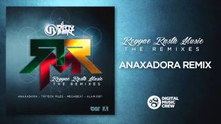 Dirty Beat - Reggae Rasta Music (Anaxadora Remix)
