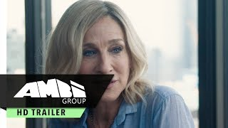 Here and Now - Official Trailer - Sarah Jessica Parker Movie