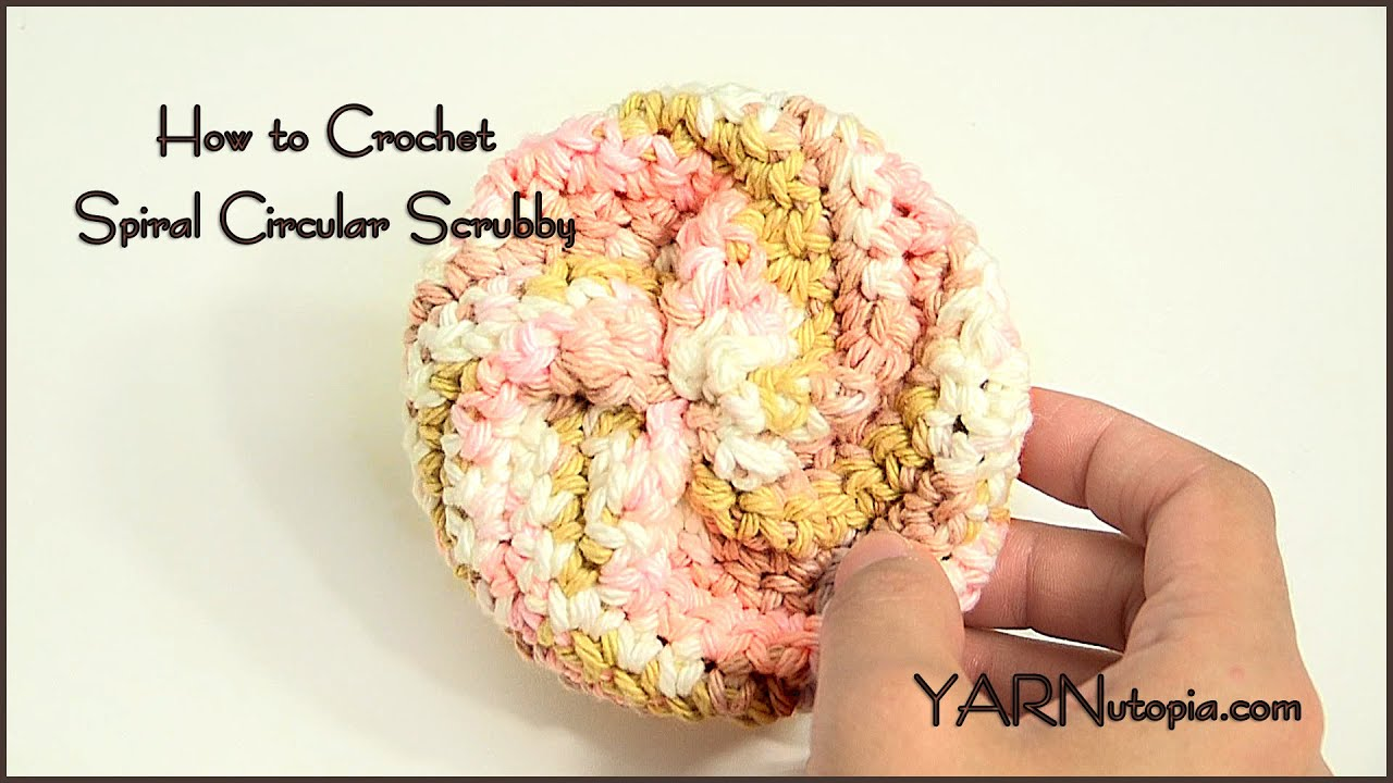 How to Crochet a Spiral Circular Scrubby - YouTube