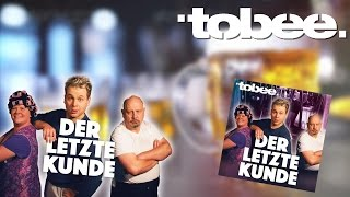 Tobee - Der letzte Kunde - Lyric Music Video