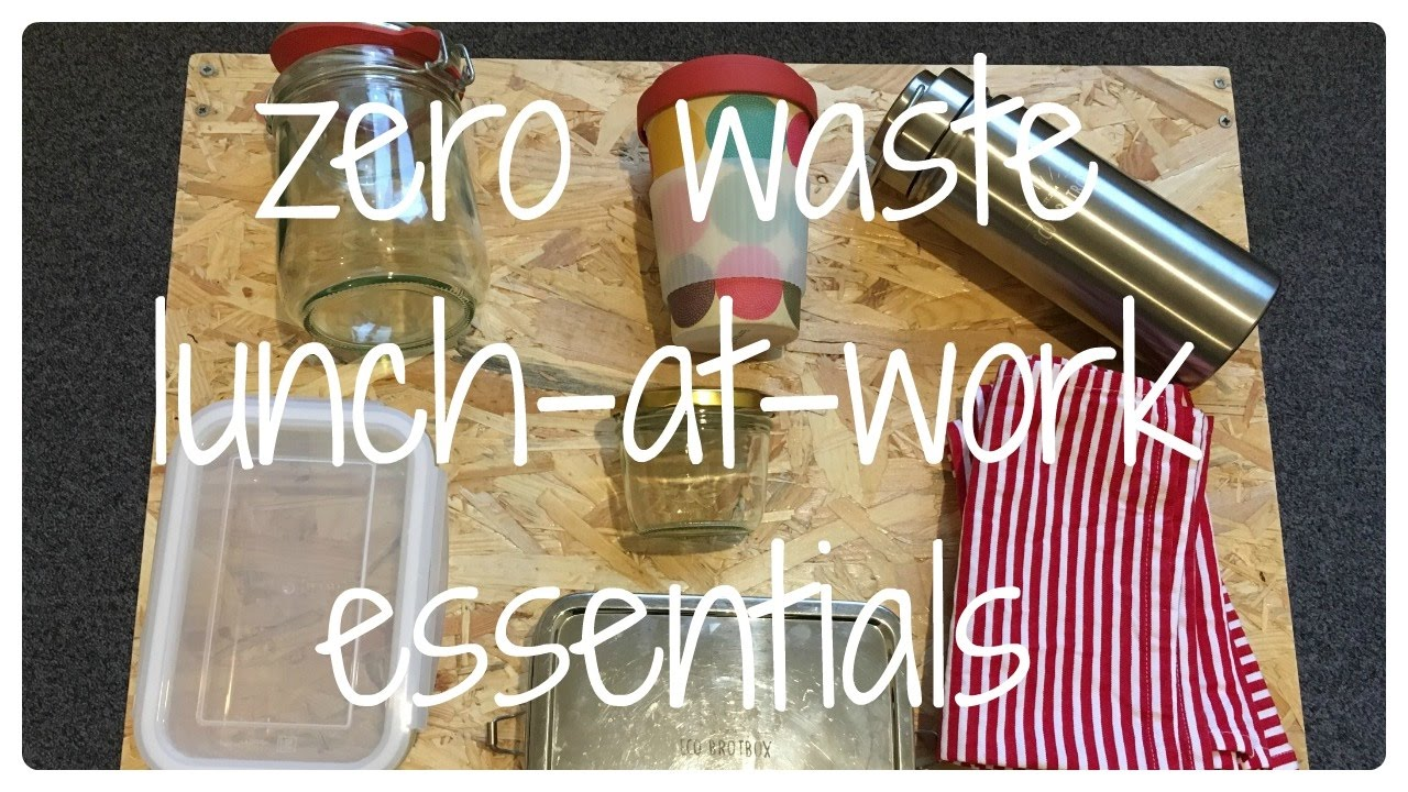 Going Zero Waste My Lunch At Work Essentials Minimalist