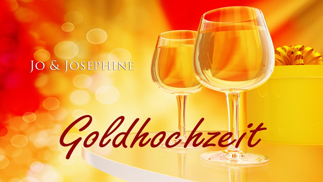 Goldhochzeit Lied Zur Goldenen Hochzeit