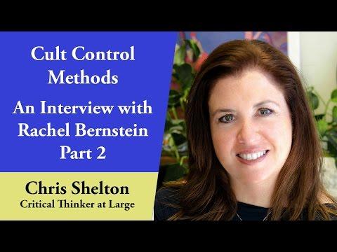Cult Control Methods - An Interview with Rachel Bernstein (Part 2)
