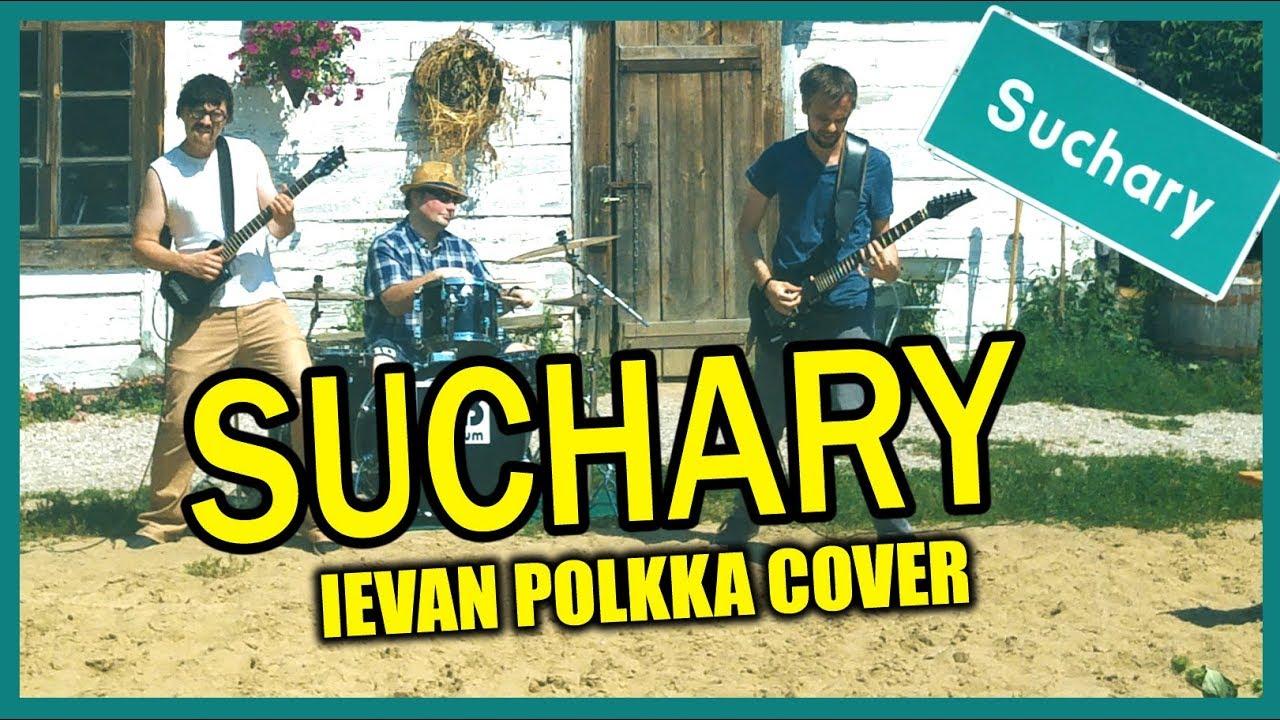 SUCHARY    Cyber Marian, Vordrab & Kabaret Malina (Ievan Polkka COVER)