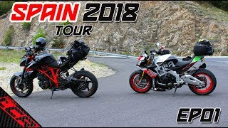 Superduke VS Tuono | Spain Tour 2018 EP01
