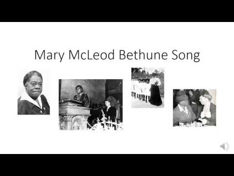 Mary McLeod Bethune Song