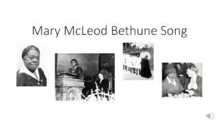 Mary McLeod Bethune Song