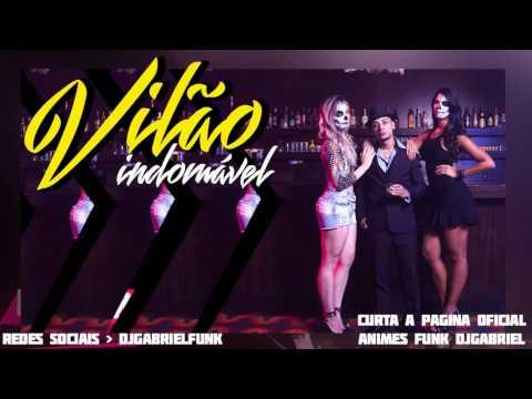 MC Dimenor Dr - Vilão Indomável  (DjGabriel) Lançamento 2016