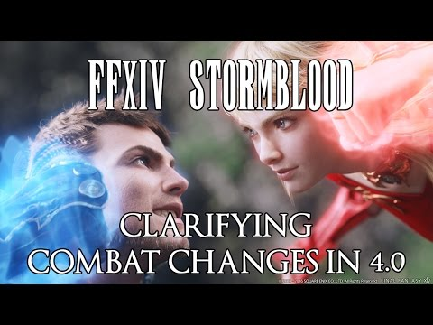 FFXIV Stormblood: Clarifying the Combat Changes in 4.0 (Discussion)
