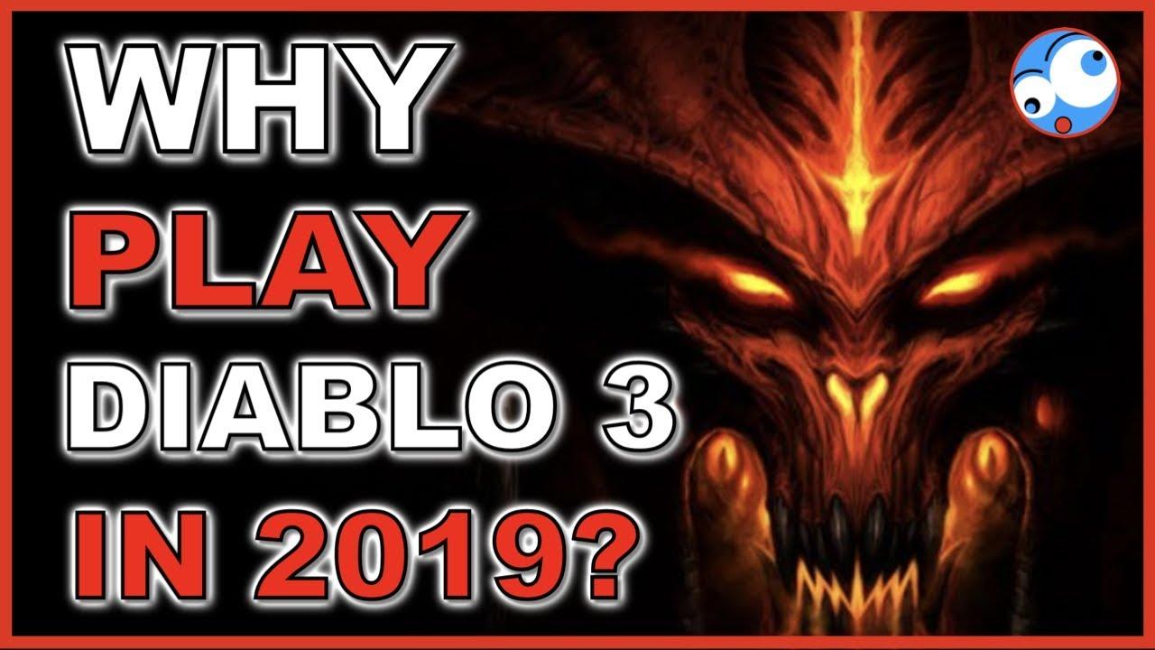 Why play Diablo 3 in 2019