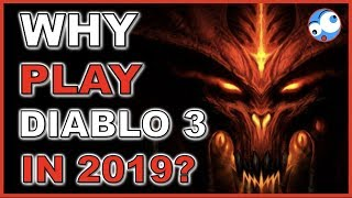 Why play Diablo 3 in 2019