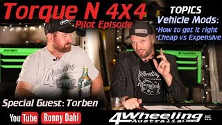 TORQUE N 4x4, Vehicle mods how to get it right & Cheap vs Quality