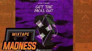 Kyze ft Giggs - Get The Packs Out #BlastFromThePast | @MixtapeMadness