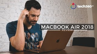 2018 MacBook Air Review: Is It Still THE Laptop to Buy?