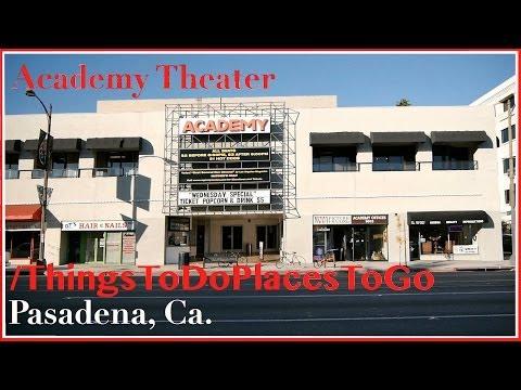 Academy Theater Pasadena Regency Cinema 6 Movie Theatre | Things To Do in Pasadena California