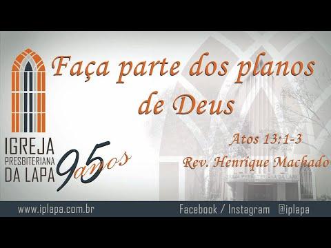 Faça parte dos planos de Deus (Atos 13:1-3) por Rev. Henrique Machado