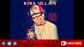 Byrd Villain - 2020 - Touch You Riddim - July 2015