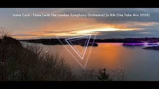 Irene Cara - FAME (with London Symphony Orchestra) (a RM one-take edit 2020)
