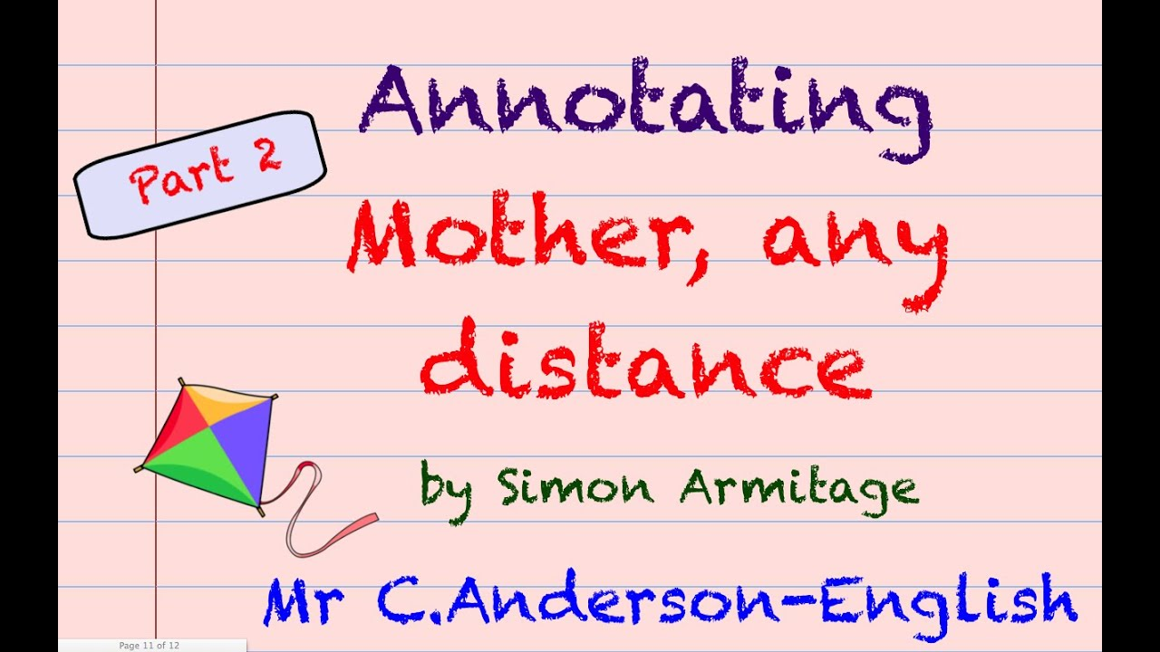 mother any greater distance than a single span simon armitage Explore armitage`s presentation of his relationship with his parents in the poems: mother, any distance and my father thought simon armitage`s two poems are from a collection called book of matches, this is based on a party game where you have to talk about your life, in the space of time it takes for the match to burn out (hence the.