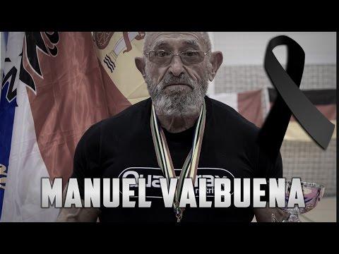 Última Competición de Manuel Valbuena - En Memoria, descansa en paz.