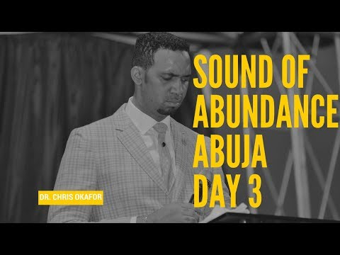 SOUND OF ABUNDANCE ABUJA DAY 3