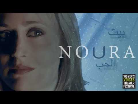 Preview of a World Premiere: NOURA and the Women's Voices Theater Festival