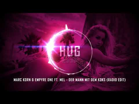 Marc Korn & Empyre One ft. Mel - Der Mann Mit Dem Koks (Radio Edit)