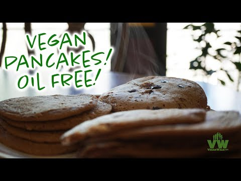 Vegan Pancakes Oil Free Jeff Morgan Style!