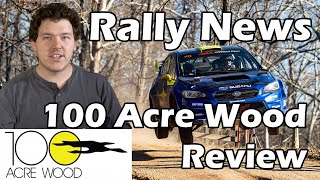 100 Acre Wood Rally News - This Week In Rally Ep. 11