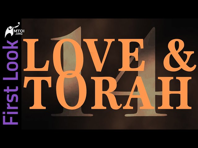 First Look | Love and Torah | Part 14