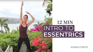 12 MIN Intro Workout | Essentrics