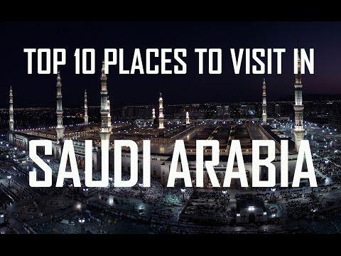 Top 10 Places To Visit in Saudi Arabia | Top 10 Saudi Arabia | Top Ten Attractions in Saudi Arabia