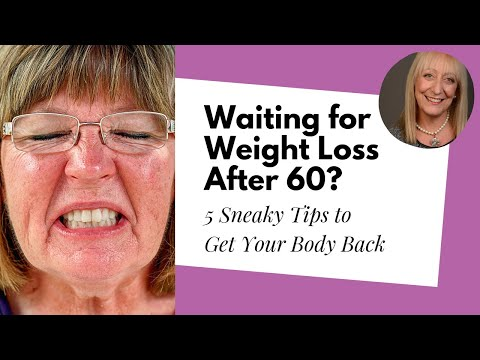 Waiting for Weight Loss After 60? 5 Sneaky Tips to Get Your Body Back
