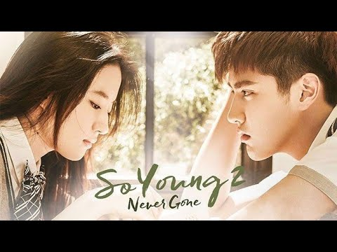 Download So Young 2 Never Gone | Chinese Love Story | Full Movie With English Subtitles