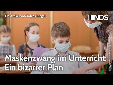 Maskenzwang im Unterricht: Ein bizarrer Plan | Tobias Riegel | NachDenkSeiten-Podcast