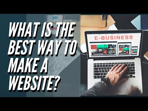 What is the best way to make a website? Beginners Guide