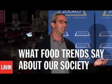 David Sax: What Food Trends Say about Our Society