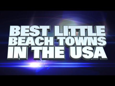 10 Best Little Beach Towns In The USA 2015