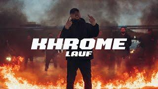 KHROME - Lauf (prod. Jumpa)