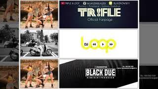 DBOMB - Prawie o północy (Trifle Dj Loop Black Due Remix)