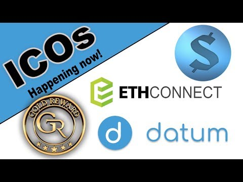 Investing In ICOs Again - How To Evaluate An ICO - EthConnect / Gold Reward / Datum / Sphere Social