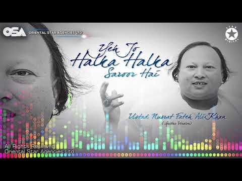 Yeh Jo Halka Halka Saroor Hai | Ustad Nusrat Fateh Ali Khan | Official Version | OSA Worldwide