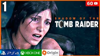 SHADOW OF THE TOMB RAIDER Parte 1 Gameplay Español Latino PS4 PRO | Prologo (Tomb Raider 2018)