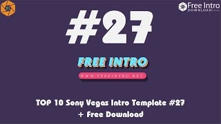 Download TOP 10 Sony Vegas Intro Template #27 + Free Download 2017