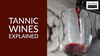 Learn Wine in 1 Minute  - Tannic Wines - High Definition Short Lesson for Beginners