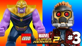 LEGO Marvel Superheroes 2 Free Roam Gameplay Part 3 THANOS and STAR LORD